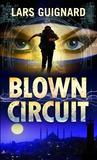 Blown Circuit (Michael Chase #2)