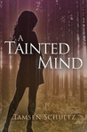 A Tainted Mind (Windsor, #1)