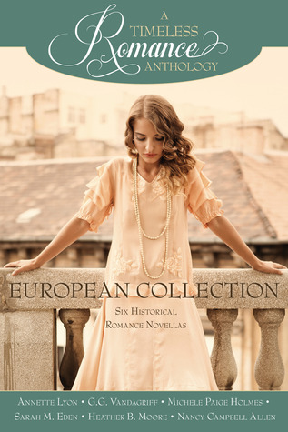 A Timeless Romance Anthology: European Collection(A Timeless Romance Anthology) (ePUB)