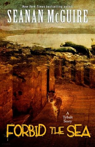 Forbid the Sea (October Daye, #7.2)