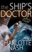 The Ship's Doctor by Charlotte Nash