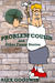 Problem Cousin and Other Funny Stories by Alex Goodwin