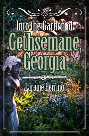 Into the Garden of Gethsemane, Georgia