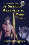 A Siberian Werewolf In Paris (Siberian Volkov Pack #5)
