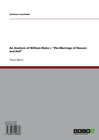 """An Analysis of William Blake's """"The Marriage of Heaven and Hell"""""""