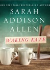 Waking Kate (Lost Lake, #0.5)