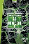 Az Útvesztő by James Dashner