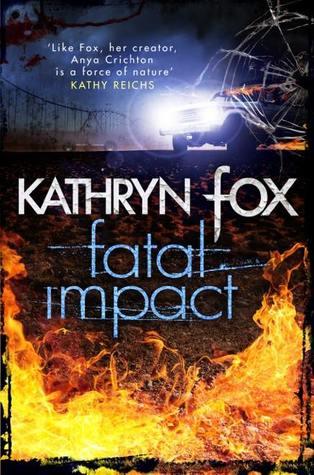Fatal Impact (Dr. Anya Crichton, #7)