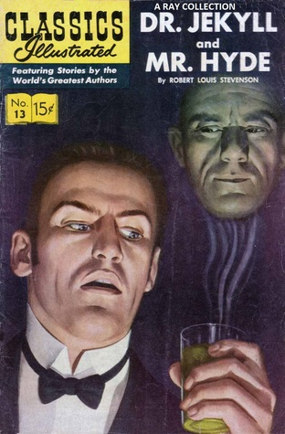 Dr. Jekyll and Mr. Hyde (Classics Illustrated, #13)