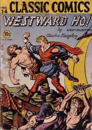 Classics Illustrated 14 of 169 : Westward Ho