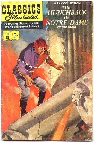 The Hunchback of Notre Dame (Classics Illustrated 18 of 169)