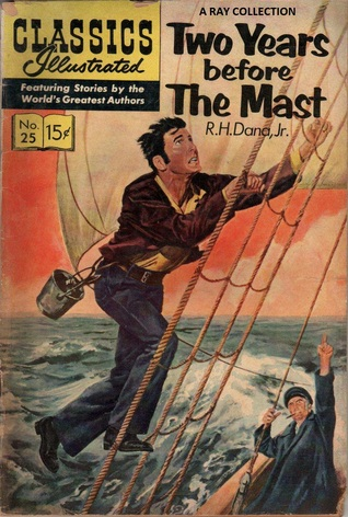 Classics Illustrated 25 of 169 : Two Years Before The Mast
