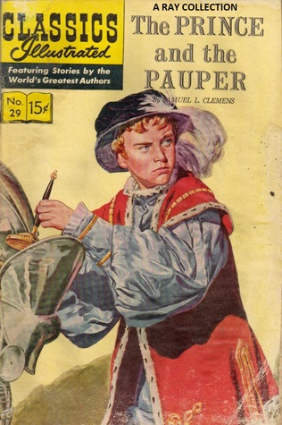 The Prince and the Pauper (Classics Illustrated #29)