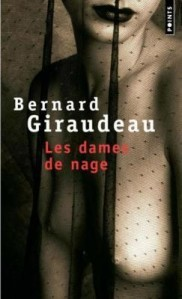 Les dames de nage by Bernard Giraudeau