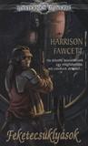 Feketecsuklyások by Harrison Fawcett