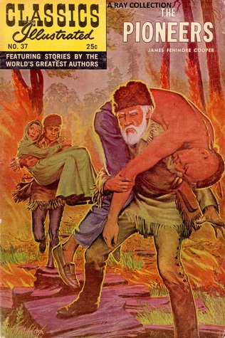 Classics Illustrated 37 of 169 : The Pioneers