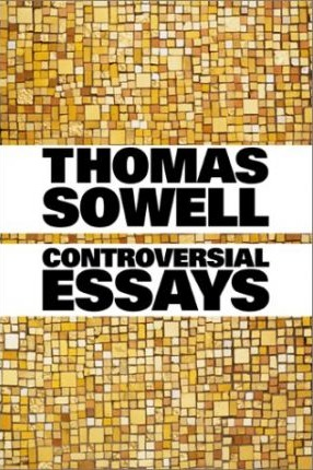 controversial essays by thomas sowell