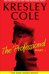 Download The Professional: Part 1 (The Game Maker, #1.1)