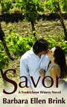 Savor: A Fredrickson Winery Novel