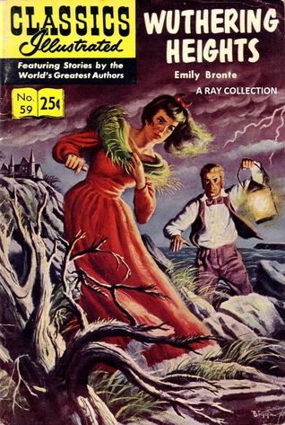 Classics Illustrated 59 of 169 : Wuthering Heights
