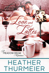Love and Lattes (Meadow Ridge, #1)