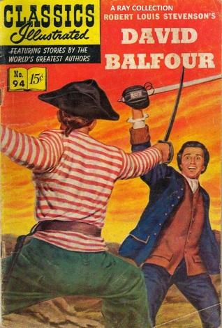 David Balfour (Classics Illustrated, #94 of 169)