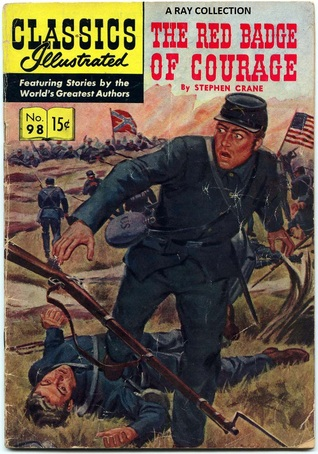 The Red Badge of Courage (Classics Illustrated 98 of 169)