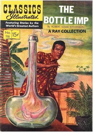 The Bottle Imp (Classics Illustrated #116)