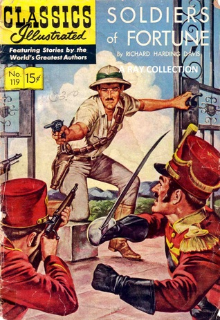 Classics Illustrated 119 of 169 : Soldiers of Fortune