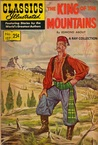 Classics Illustrated 127 of 169 : The King of the Mountains