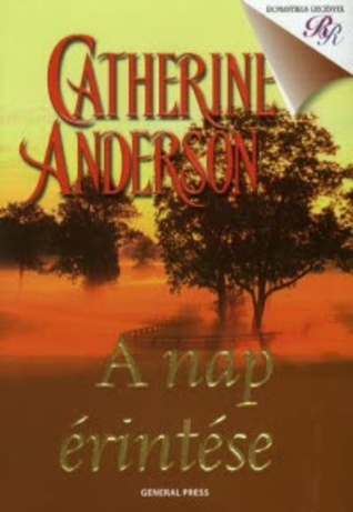 A nap érintése by Catherine Anderson