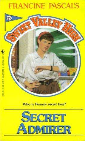 Secret Admirer (Sweet Valley High, #39)