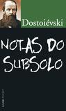 Notas do Subsolo by Fyodor Dostoyevsky