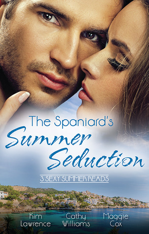 The Spaniard's Summer Seduction/Under the Spaniard's Lock and Key/The Secret Spanish Love-Child/Surrender to Her Spanish Husband