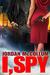 I, Spy (Spy Another Day, #1)