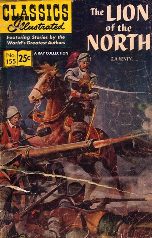 Classics Illustrated 155 of 169 : Lion of the North