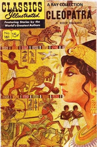 Classics Illustrated 161 of 169 : Cleopatra