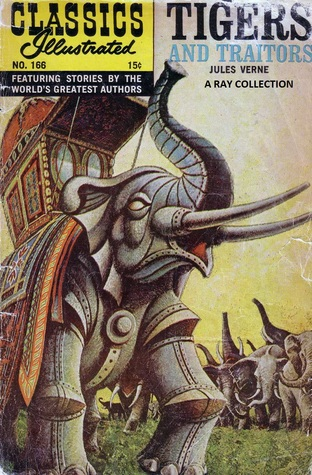Tigers and Traitors (Classics Illustrated 166 of 169)