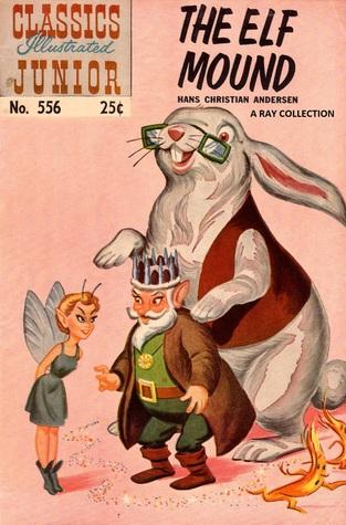 Classics Illustrated Junior 56 of 77 : 556 Elf Mound