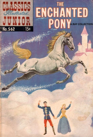 Classics Illustrated Junior 62 of 77 : 562 Enchanted Pony