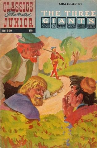 Classics Illustrated Junior 69 of 77 : 569 Three Giants
