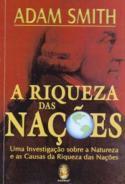 A Riqueza das Nações: Uma Investigação Sobre a Natureza