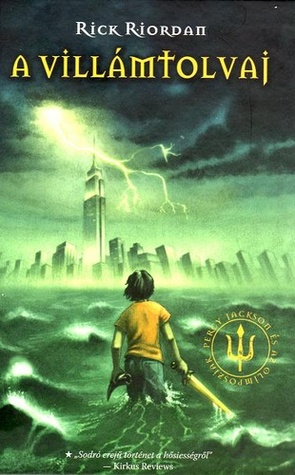 A villámtolvaj (Percy Jackson és az Olimposziak, #1)