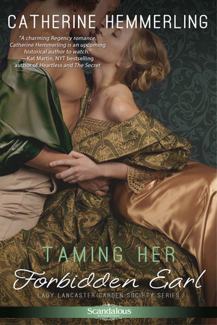 Taming Her Forbidden Earl by Catherine Hemmerling