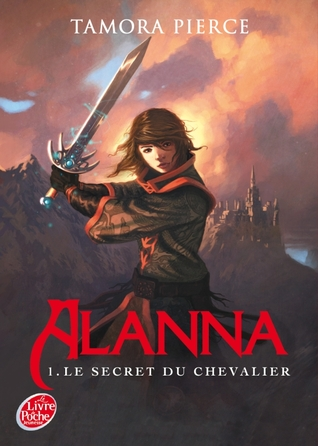 Le secret du chevalier (Alanna, #1)