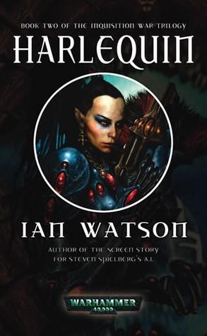 Harlequin                  (Warhammer 40,000: The Inquisition War #2)