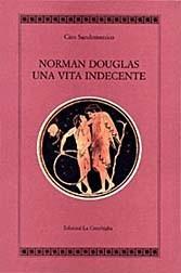 Norman Douglas: Una vita indecente