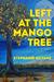Left at the Mango Tree
