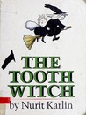 The Tooth Witch