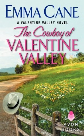 The Cowboy of Valentine Valley (Valentine Valley, #3)